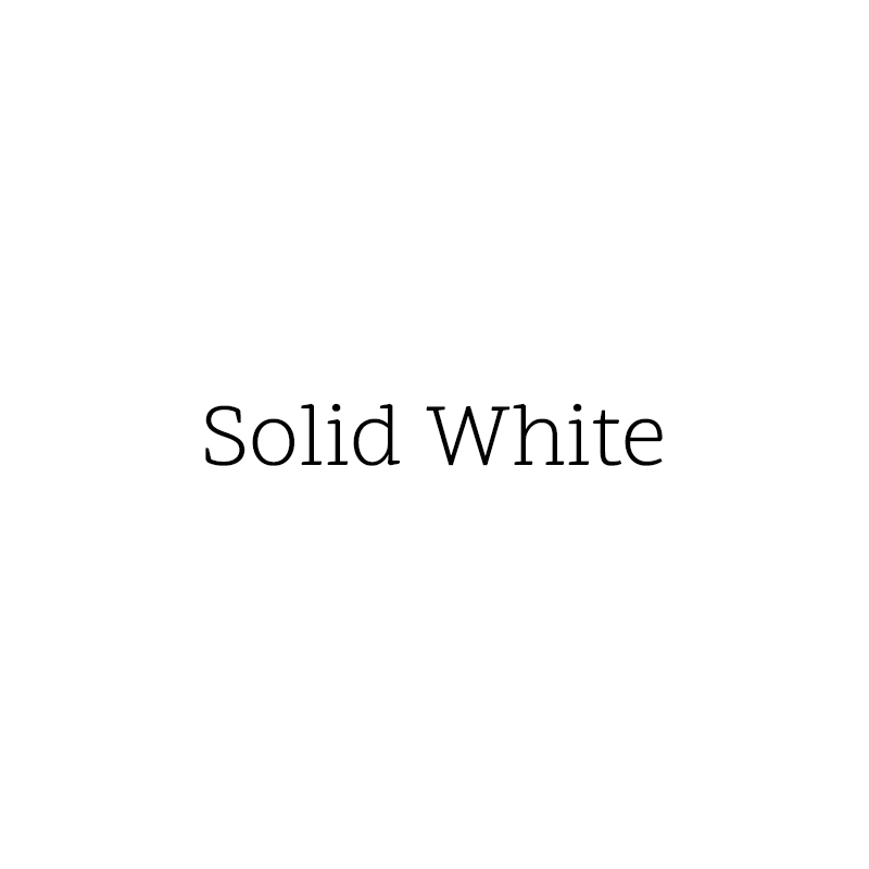 Solid White - In Stock