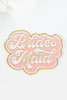 Embroidery Adhesive Bridal Patch - Bridesmaid