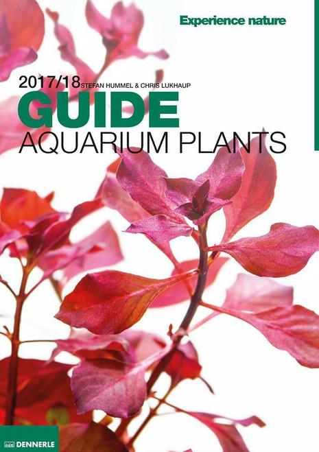 Dennerle Aquarium Plants Guide 2018 - By Stefan Hummel & Chris Lukhaup