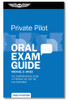 ASA Oral Exam Guide: Private Pilot - Twelfth Edition (Softcover)