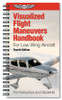 ASA Visualized Flight Maneuvers Handbook - Low Wing