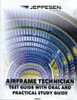 Jeppesen Airframe Guide & Practical Study Guide