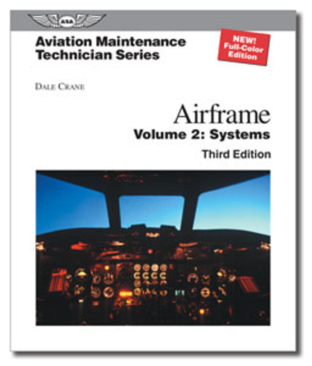 Aviation Maintenance Technician Series: Airframe Systems