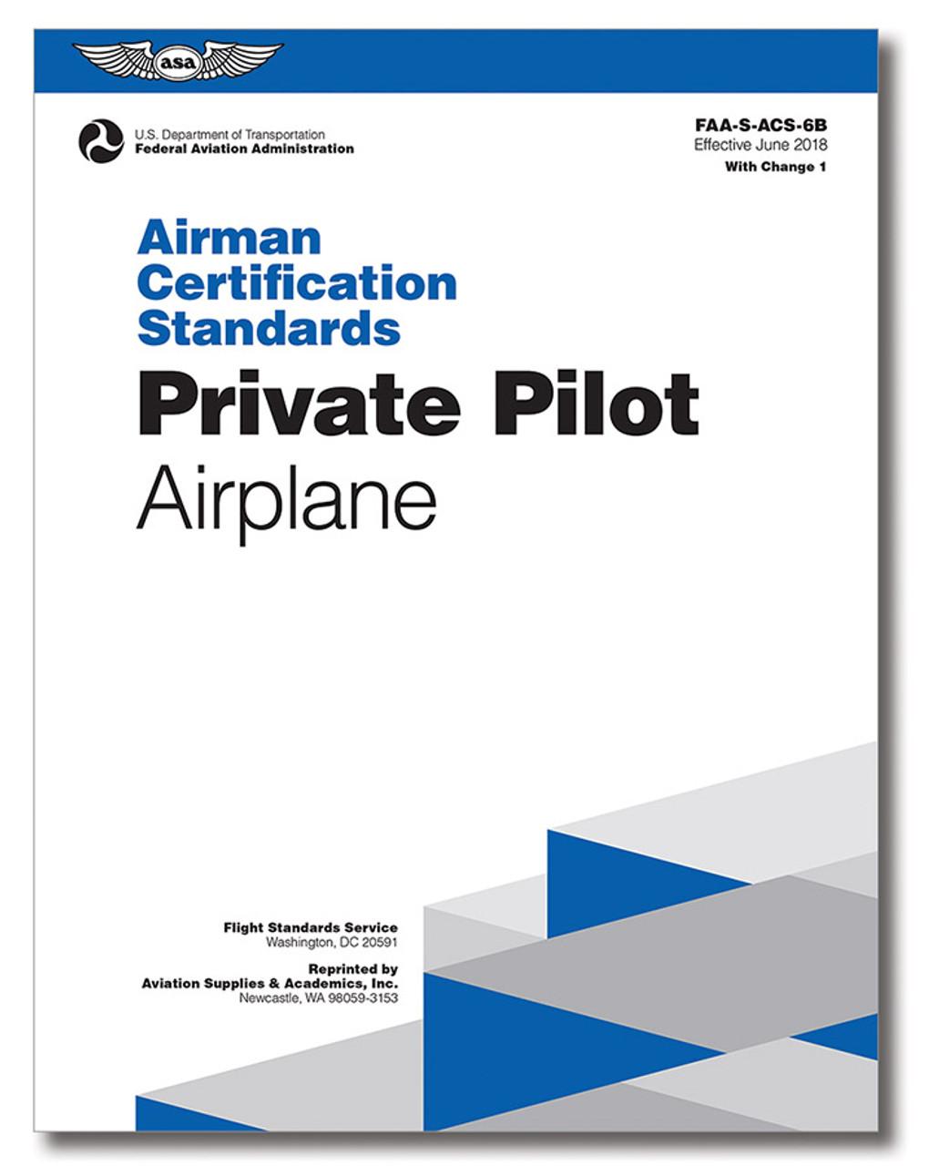 ASA Airman Certification Standards: Private Pilot Airplane 6B.1