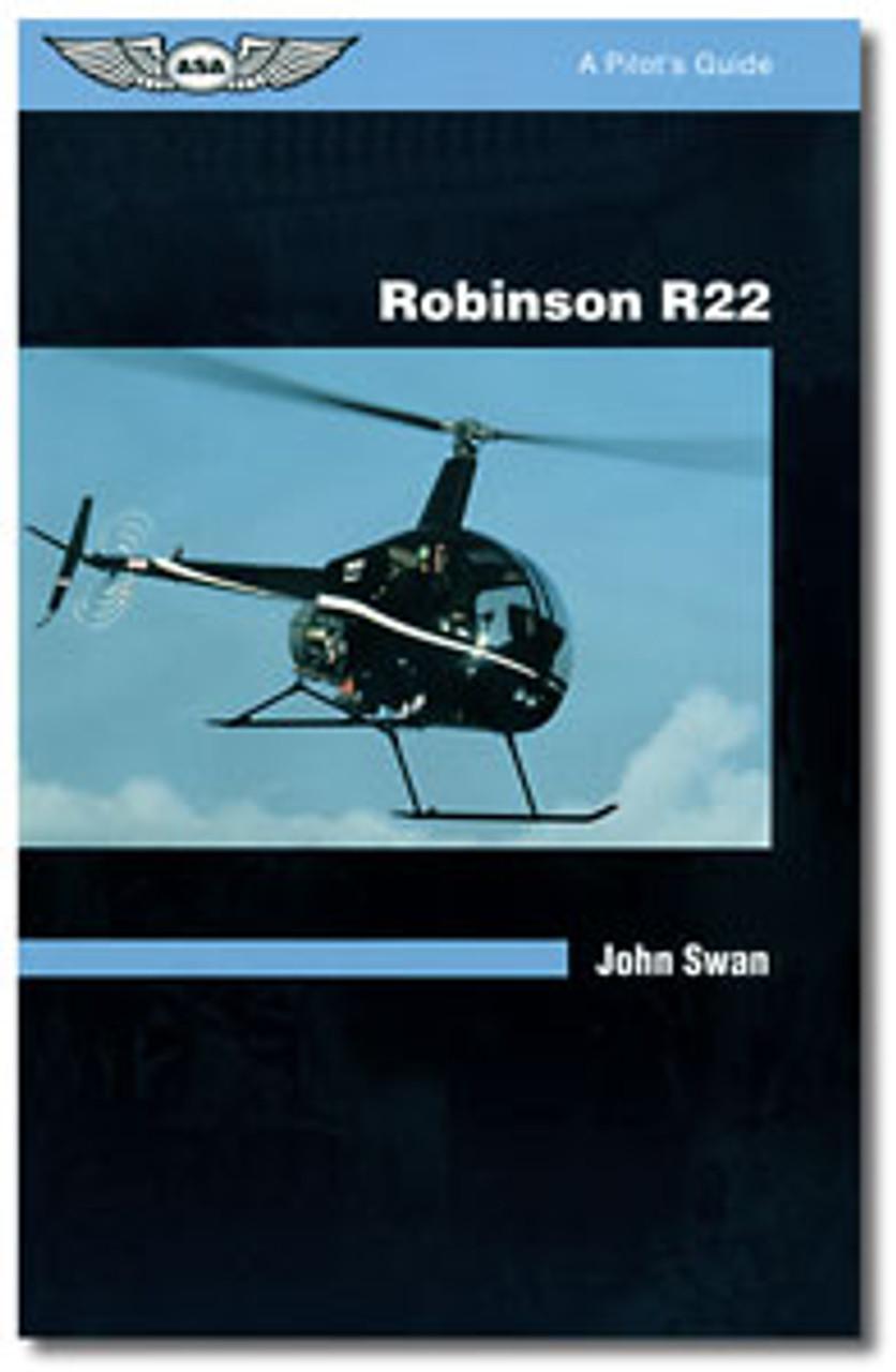 ASA Pilot's Guide Series: Robinson R-22