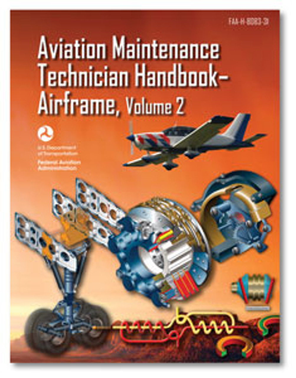 ASA: Aviation Maintenance Technician Handbook: Airframe Volume 2
