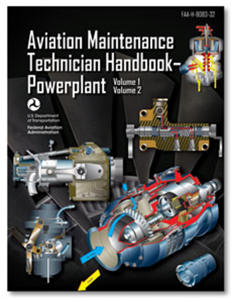 ASA Aviation Maintenance Technician Handbook: Powerplant Volumes 1 and 2
