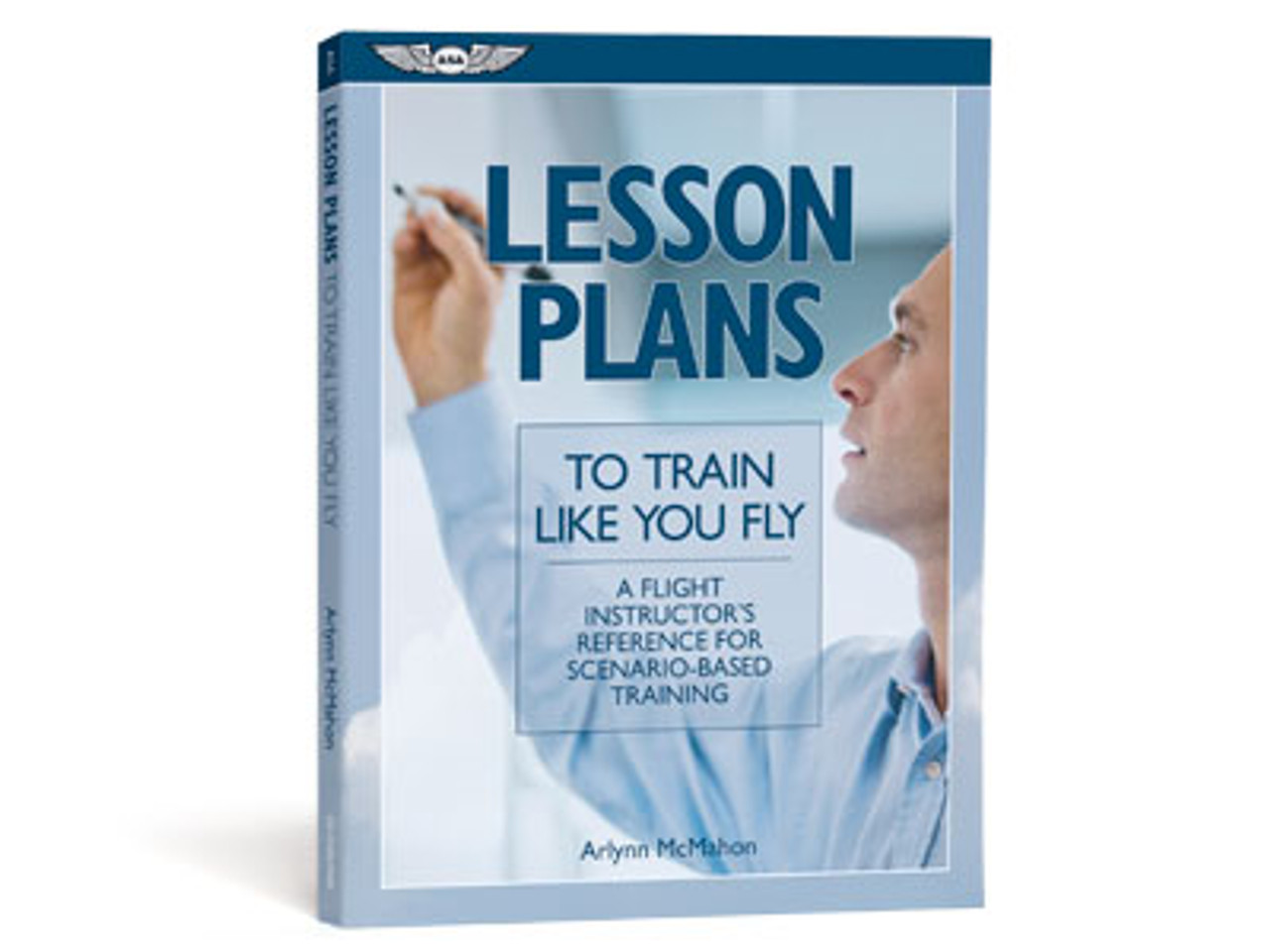 ASA Lesson Plans to Train Like You Fly