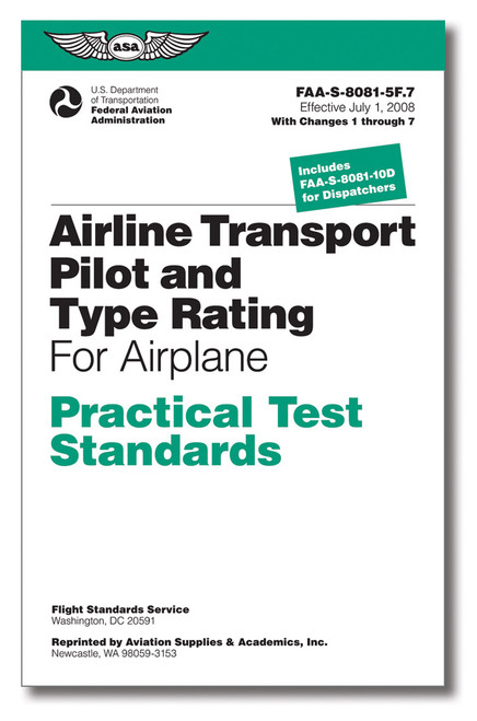 ASA Practical Test Standards: Airline Transport Pilot & Type Rating (Airplane)