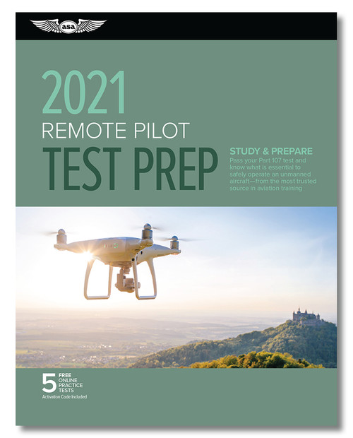 ASA 2021 Drone Remote Pilot UAS Pilot Rating Test Prep Package
