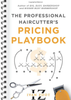 The Professional Haircutter's Pricing Playbook