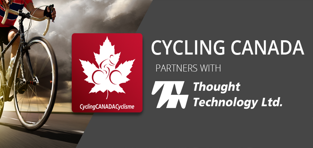 CYCLING CANADA PARTNERS WITH THOUGHT TECHNOLOGY