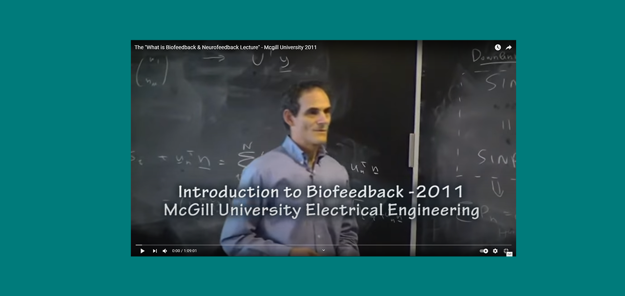 What is Biofeedback & Neurofeedback? with Dr. Hal Myers (Video)