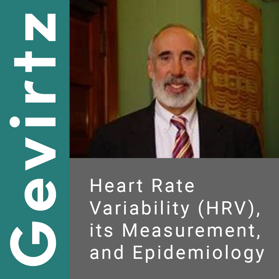"Heart Rate Variability (HRV), its Measurement, and Epidemiology by Richard ""dick"" Gevirtz, PhD"