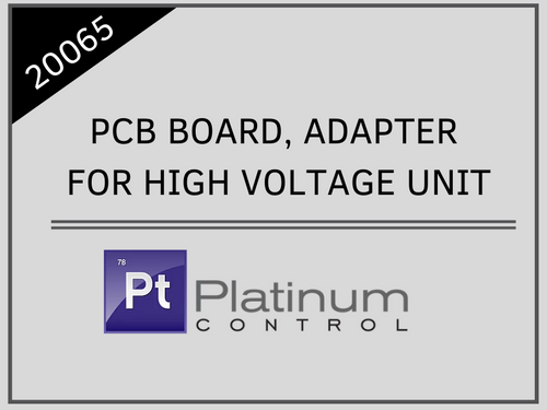 PCB BOARD, ADAPTER FOR HIGH VOLTAGE UNIT