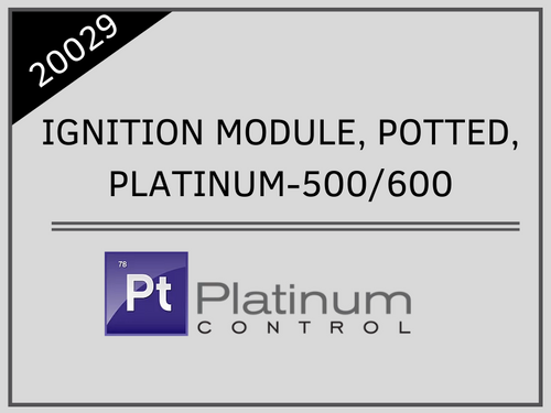 IGNITION MODULE, POTTED, PLATINUM-500/600
