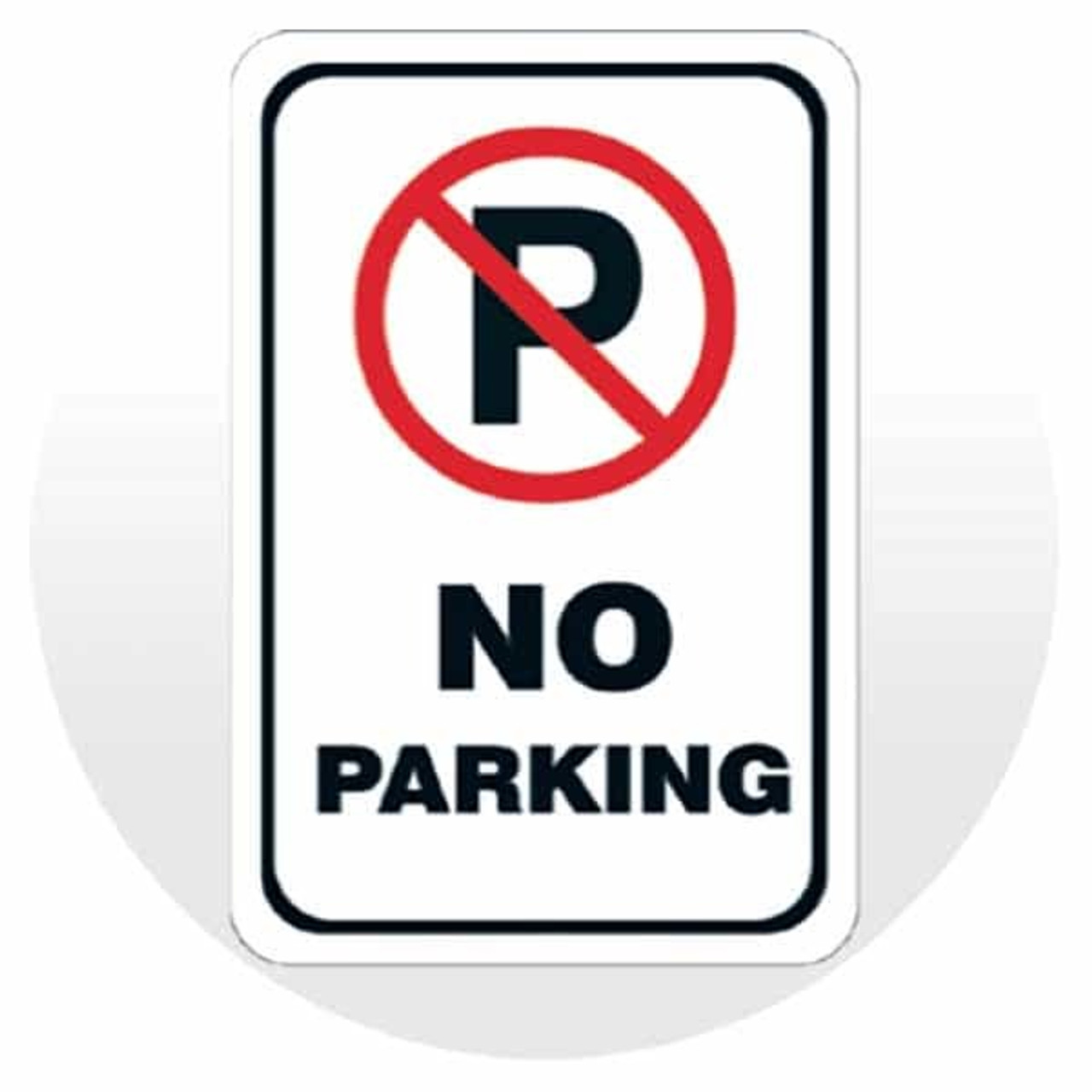 General No Parking Signs