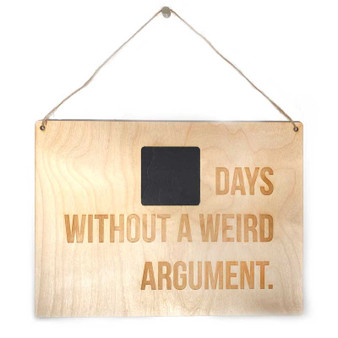Days Without an Argument wall sign