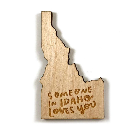 Someone In Idaho - magnet
