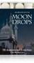 Moon Drops