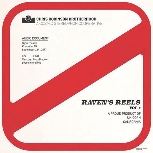The Chris Robinson Brotherhood - Raven's Reels Vol. 1