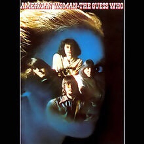 The Guess Who - American Woman (FridayMusic Reissue on Blue Vinyl)