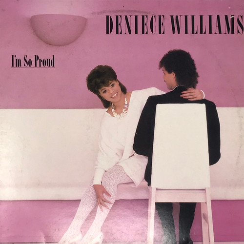 Deniece Williams - I'm So Proud (UK Press)