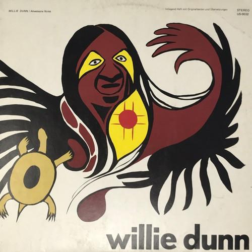 Willie Dunn - Akwesasne Notes (German Pressing - Complete)