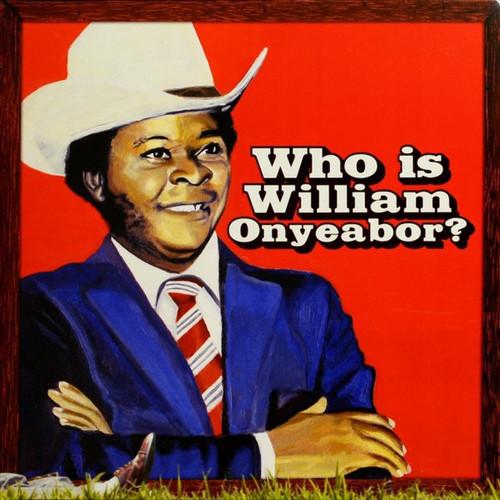 William Onyeabor - Who Is William Onyeabor? (3 LPs)