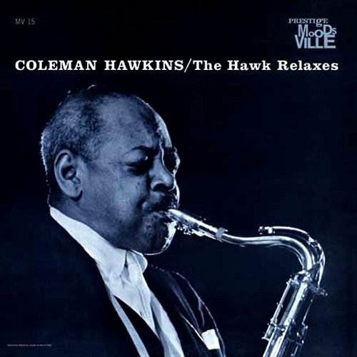 Coleman Hawkins - The Hawk Relaxes (1965 Mono , RVG, Vg+)