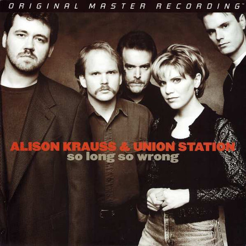 Alison Krauss & Union Station - So Long So Wrong ( Sealed out of print MoFi)