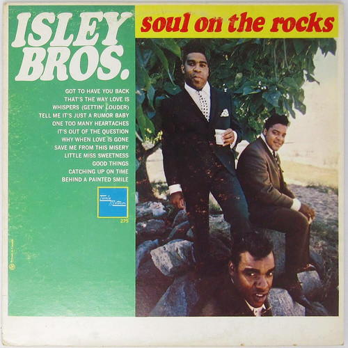 The Isley Brothers - Soul on the Rocks