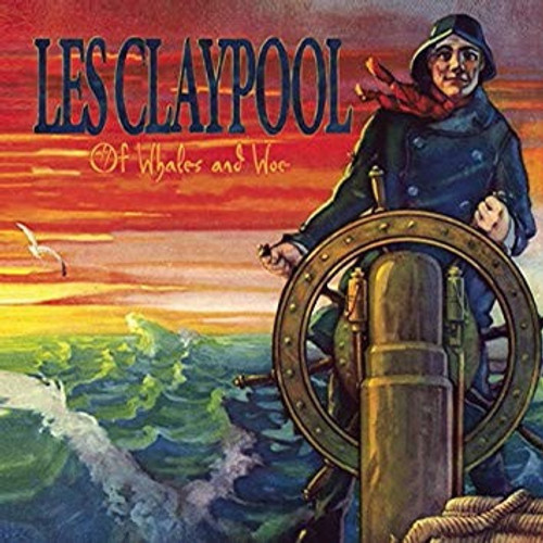 Les Claypool - Of Whales And Woe (2006 release - NM)