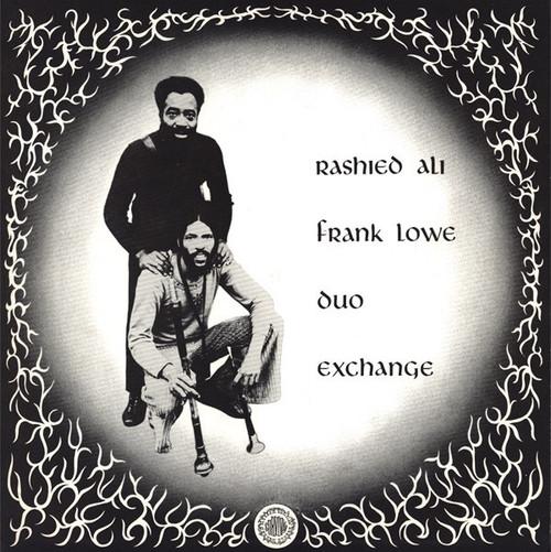 Rashied Ali with Frank Lowe - Duo Exchange