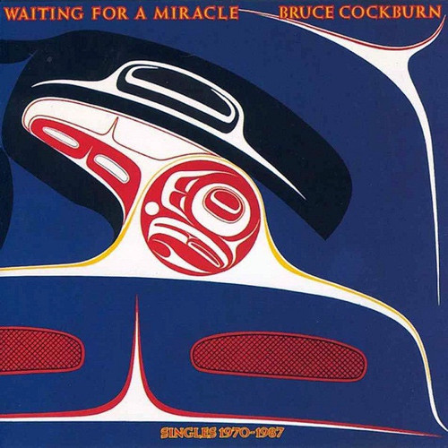 Bruce Cockburn - Waiting For A Miracle (Sealed Original USA)