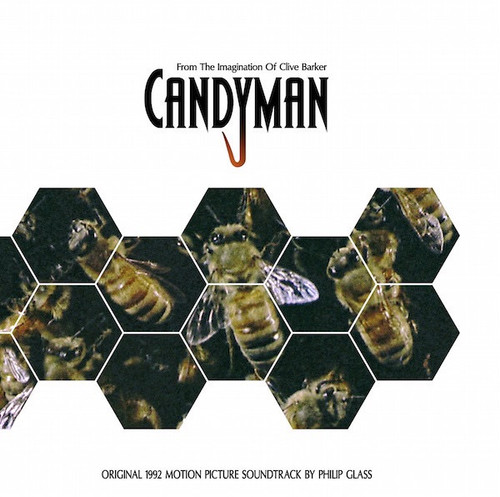 Philip Glass - Candyman (Original 1992 Motion Picture Soundtrack