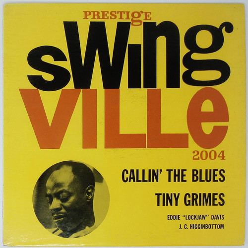 Tiny Grimes / J.C. Higginbotham - Callin' The Blues