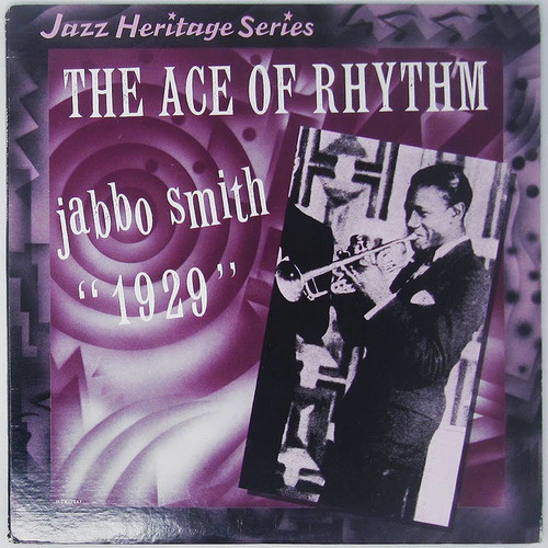 Jabbo Smith - The Ace of Rhythm 1929