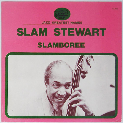 Slam Stewart - Slamboree