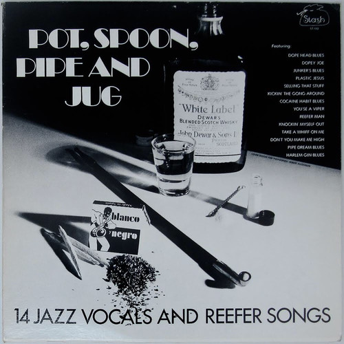 Various - Pot, Spoon, Pip and Jug: 14 Jazz Vocals and Reefer Songs