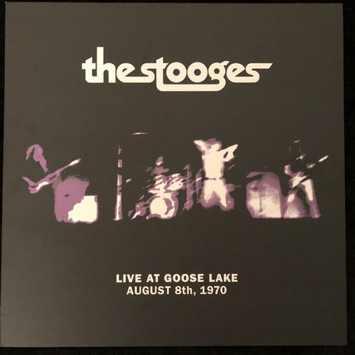 The Stooges - Live At Goose Lake August 8th, 1970