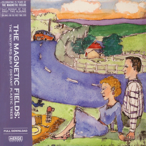 The Magnetic Fields - The Wayward Bus / Distant Plastic Trees (25 Years of M.F Issue)