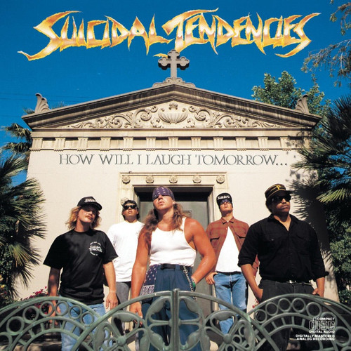 Suicidal Tendencies - How Will I Laugh Tomorrow... (NM Canadian Issue)