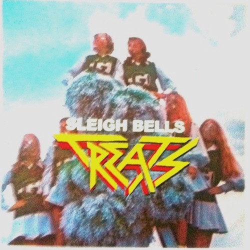 Sleigh Bells - Treats (Picture Disc 200g)
