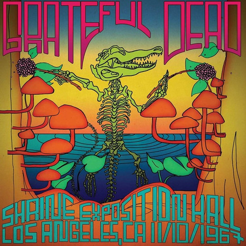 The Grateful Dead - Shrine Exposition Hall, Los Angeles, CA 11/10/1967