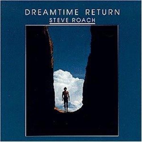 Steve Roach - Dreamtime Return