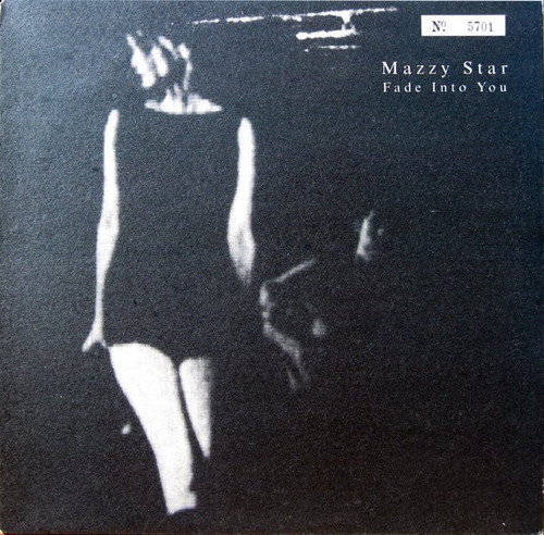 """Mazzy Star - Fade Into You (Limited Edition UK 10"""" number 5332)"""