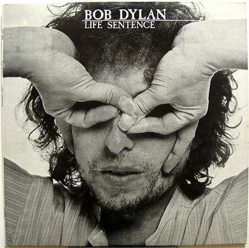 Bob Dylan  Life Sentence (2LP boot recorded in 1978)