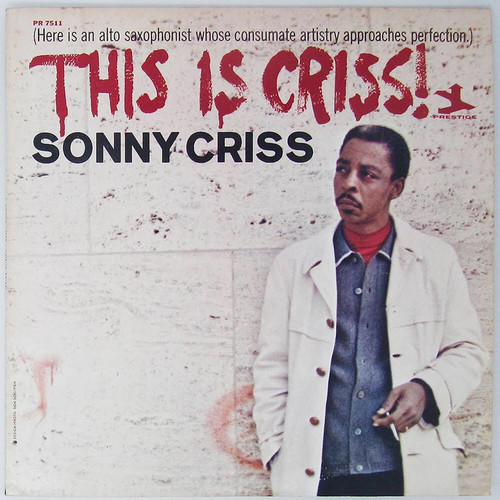 Sonny Criss - This is Criss!  (Original Pressing)
