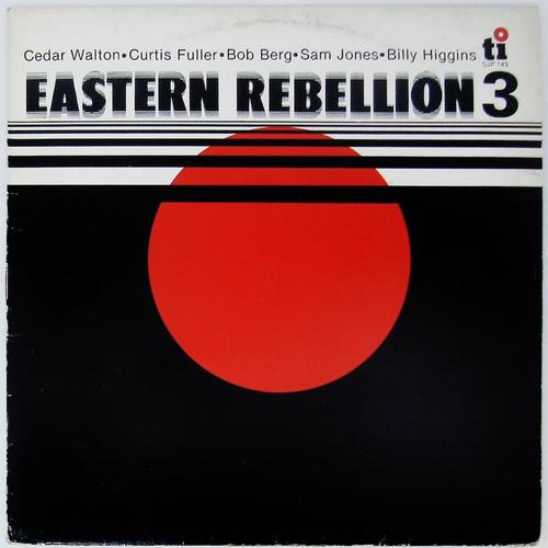Cedar Walton With Curtis Fuller, Bob Berg, Sam Jones And Billy Higgins – Eastern Rebellion 3